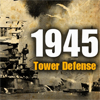 1945 Tower Defense
